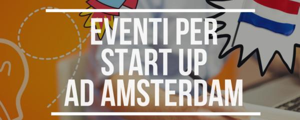 Eventi Start Up Amsterdam