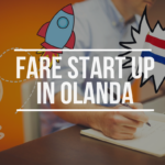 Fare Start Up in Olanda