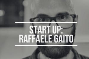 Start Up Raffaele Gaito