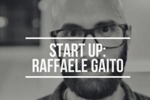 Start Up Raffaele Gaito