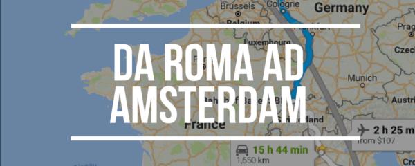Come andare da Roma ad Amsterdam